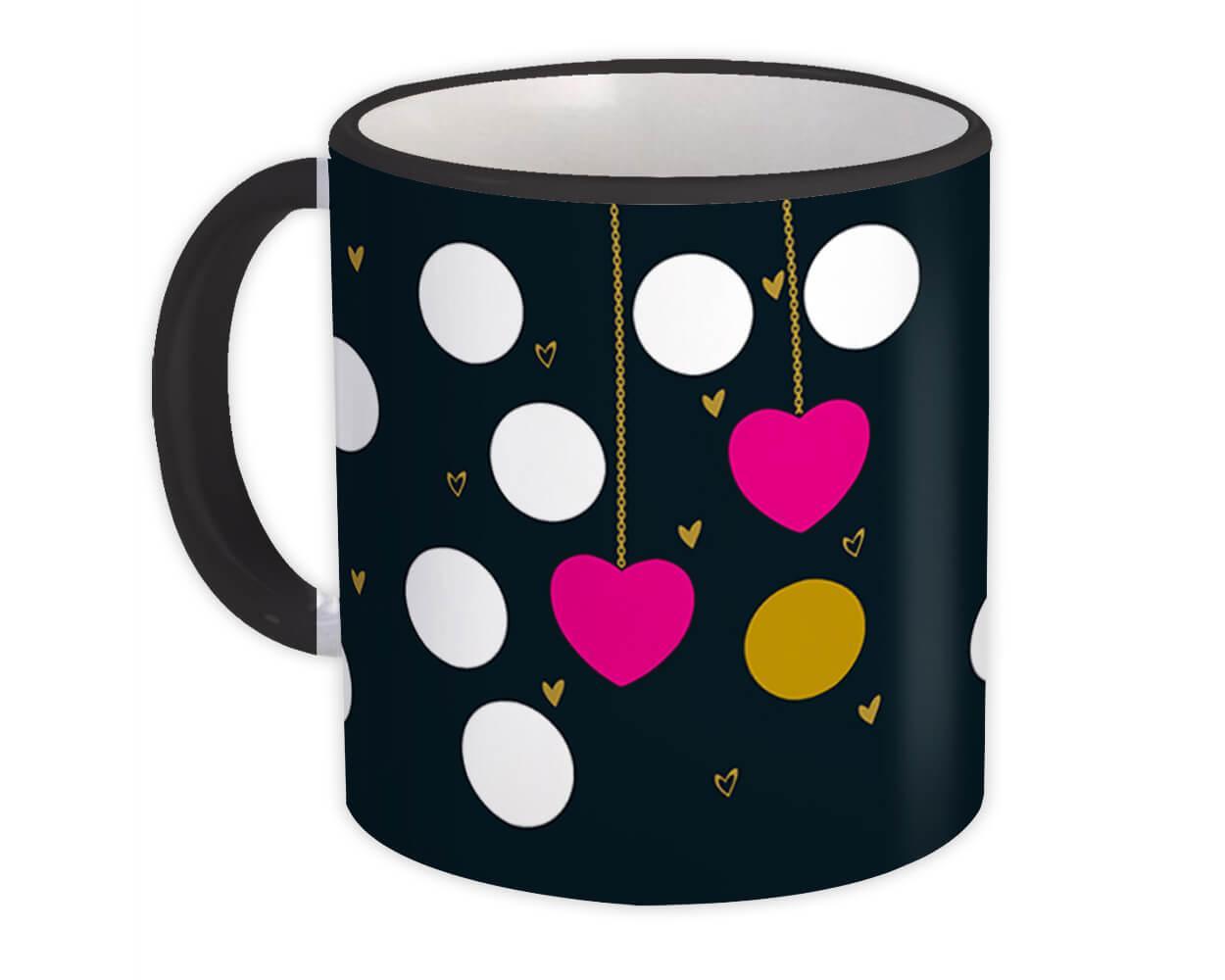 Hearts : Gift Mug Circles Decor Polka Dots Modern Contemporary Super Chic