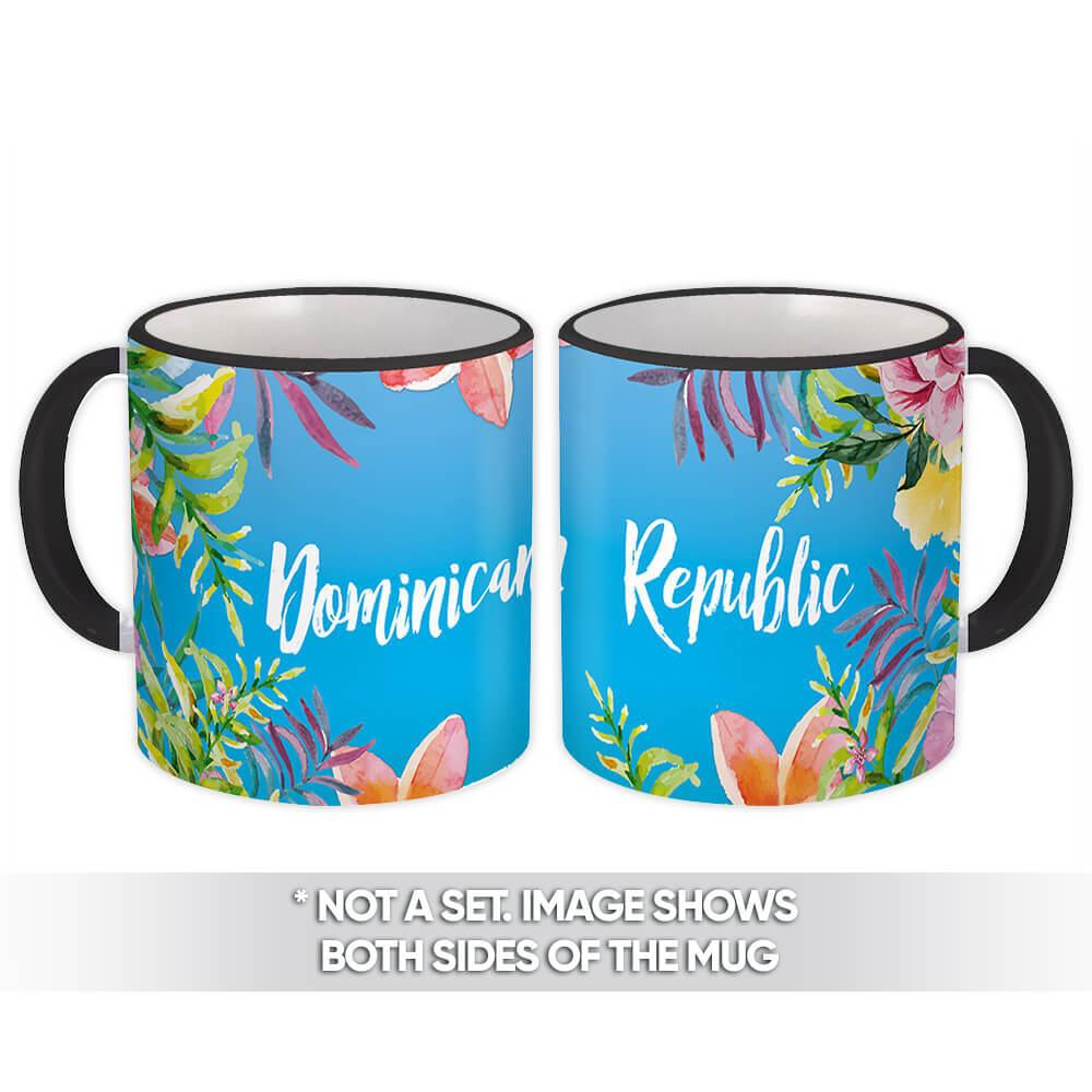 Flowers Dominican Republic : Gift Mug Souvenir Tropical Botanical Travel Country