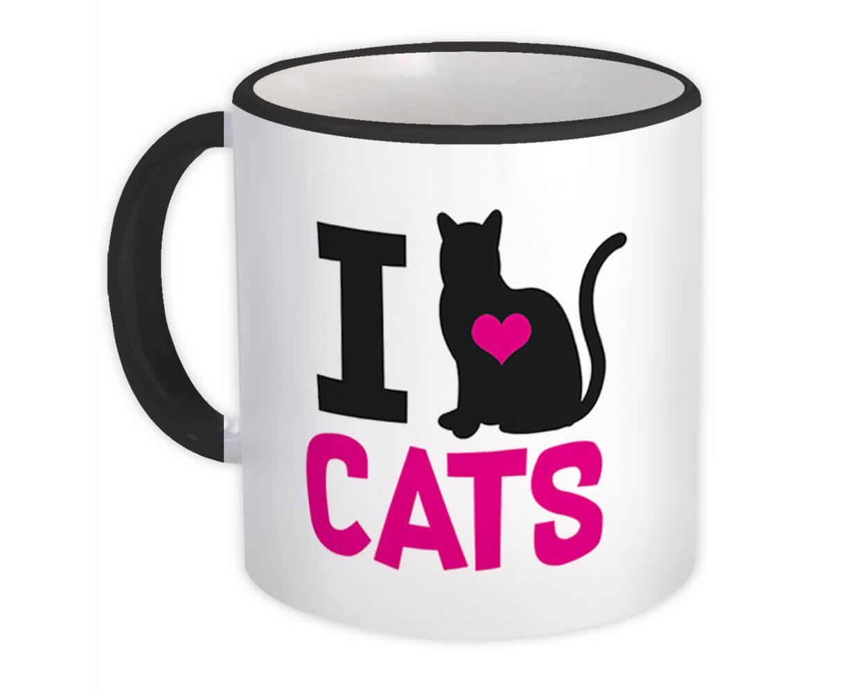 I Love Cats : Gift Mug Pet Kitten Animal Feline Pets Lover Cat Mom Dad