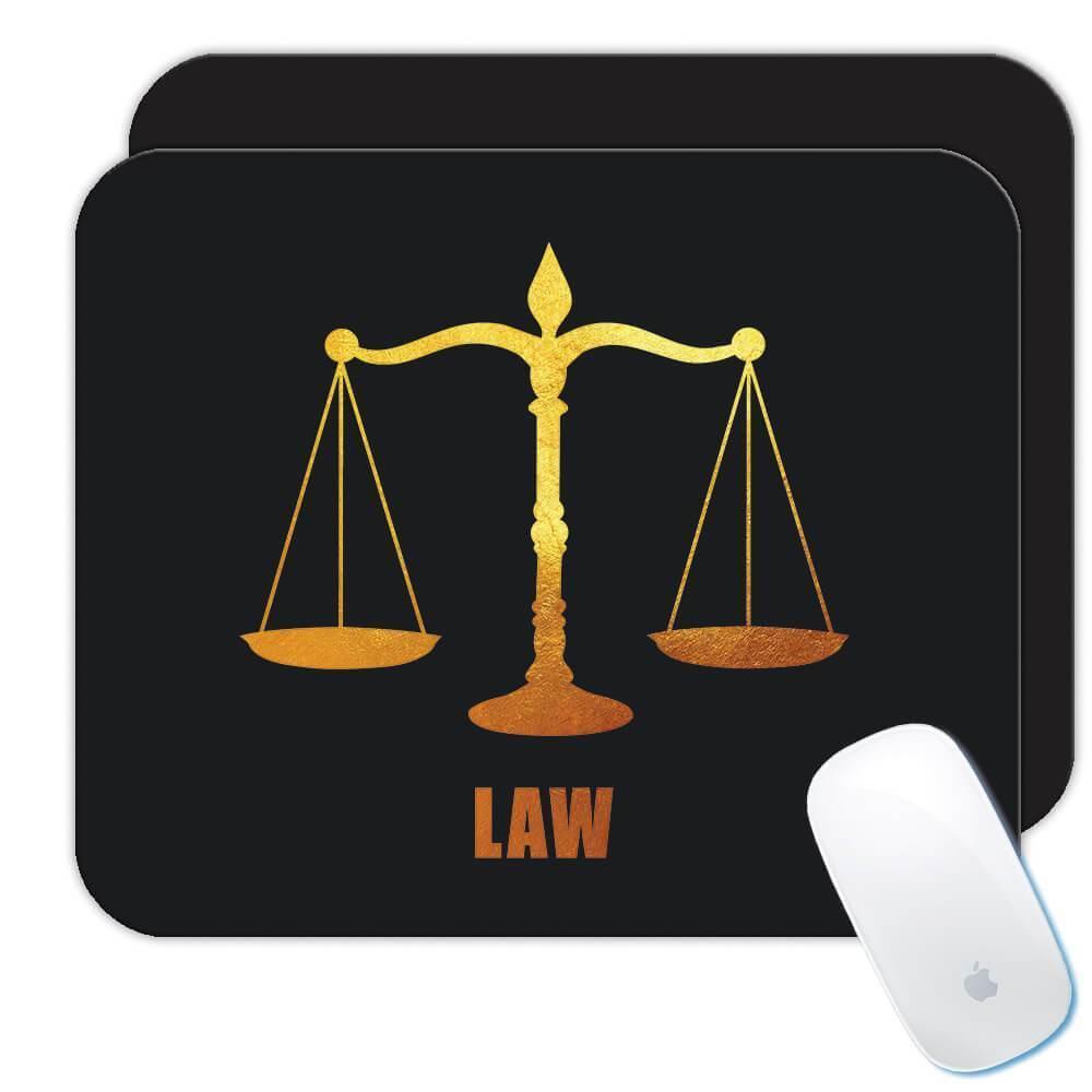 Law : Gift Mousepad Profession Job Work Coworker Birthday Occupation Graduation
