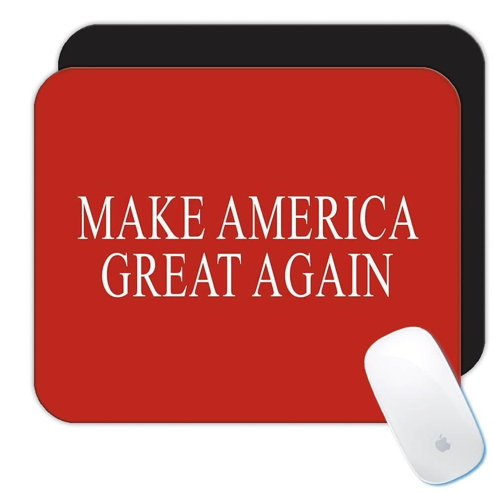 Make America Great Again : Gift Mousepad Trump Politics USA