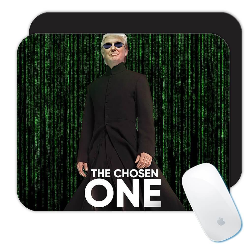 Trump The Chosen One : Gift Mousepad Matrix Parody Funny Neo Office Donald Cool
