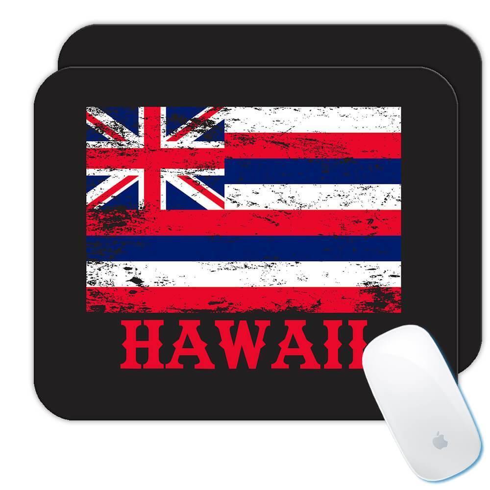 Hawaii : Gift Mousepad Flag Distressed Souvenir State USA Christmas Coworker