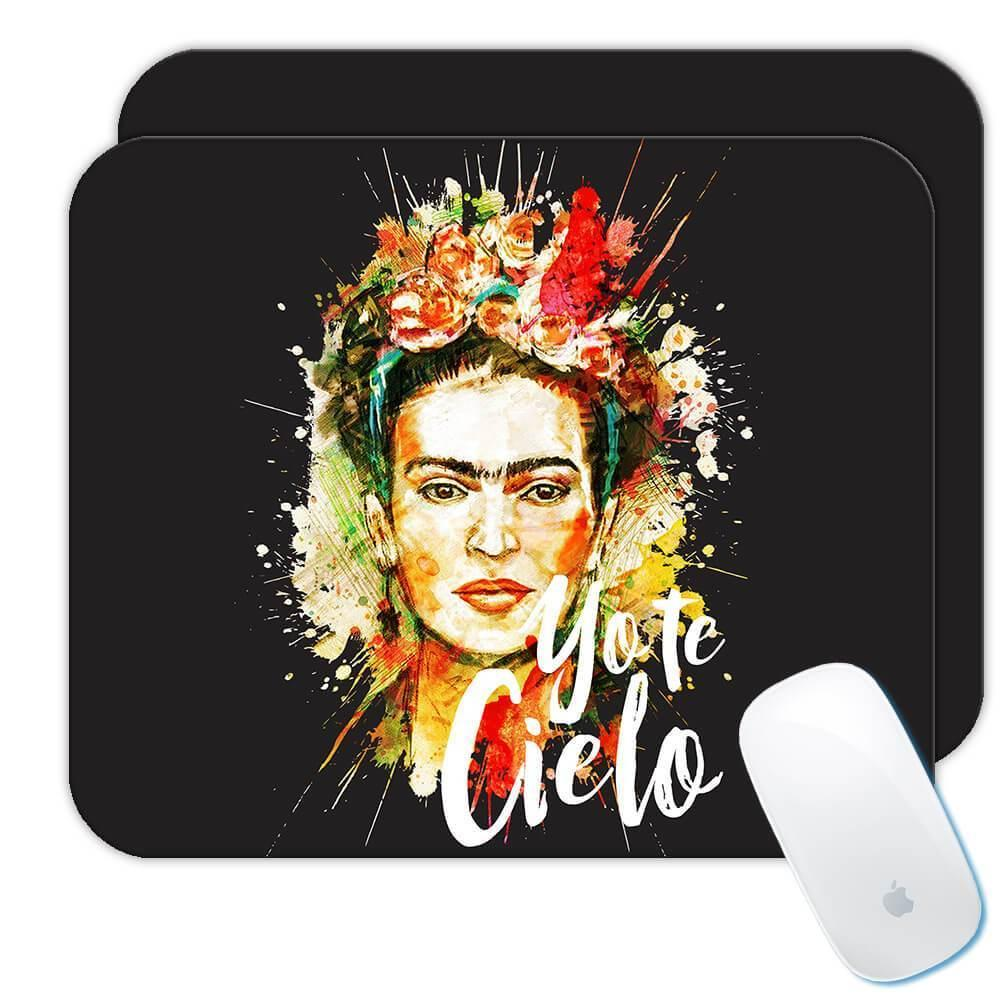 Frida Kahlo Yo Te Cielo : Gift Mousepad Decor Birthday Christmas