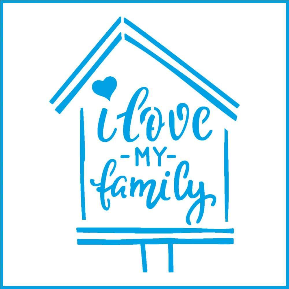 I Love My Family 4x4in : Laser Cut Diy Reusable Stencil 10x10cm Text House Wall