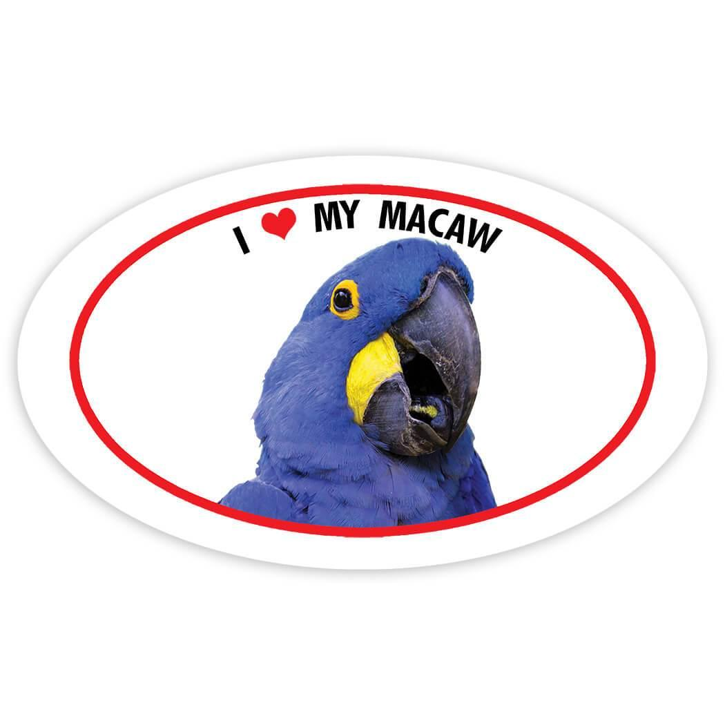 I Love My Macaws : Gift Sticker Parrot Bird Animal Tropical Nature Exotic