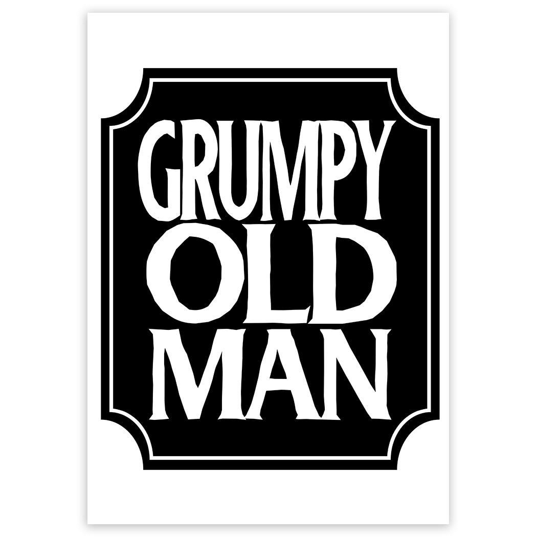 Grumpy Old Man : Gift Sticker Senior Pops Dad Father Grandpa Funny
