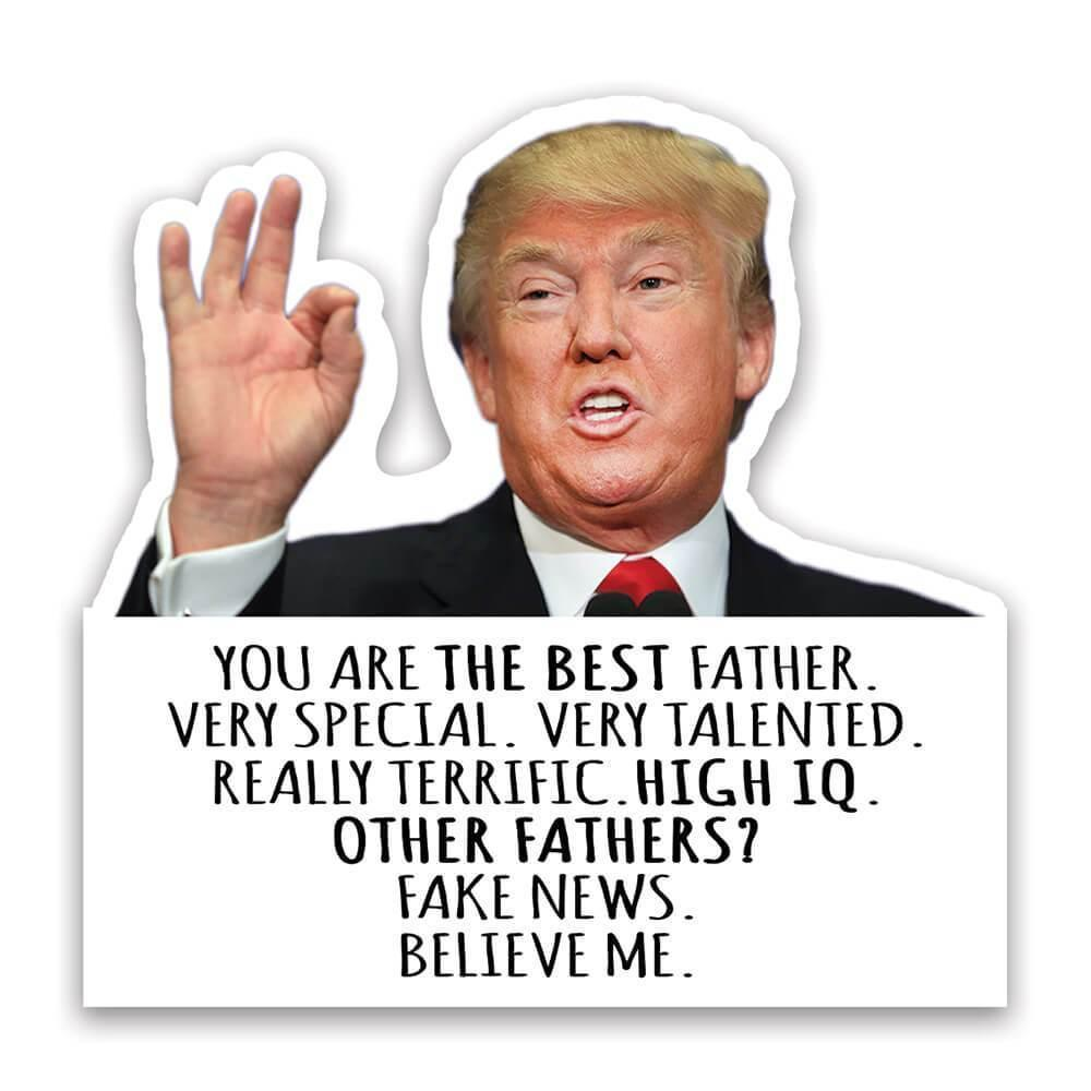 Gift for FATHER : Gift Sticker Donald Trump The Best FATHER Funny Fathers Day