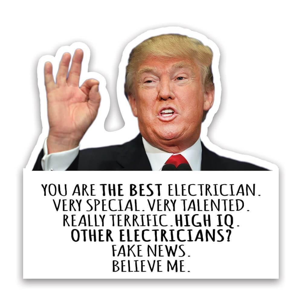ELECTRICIAN Funny Trump : Gift Sticker Birthday Christmas Profession Job Occupation