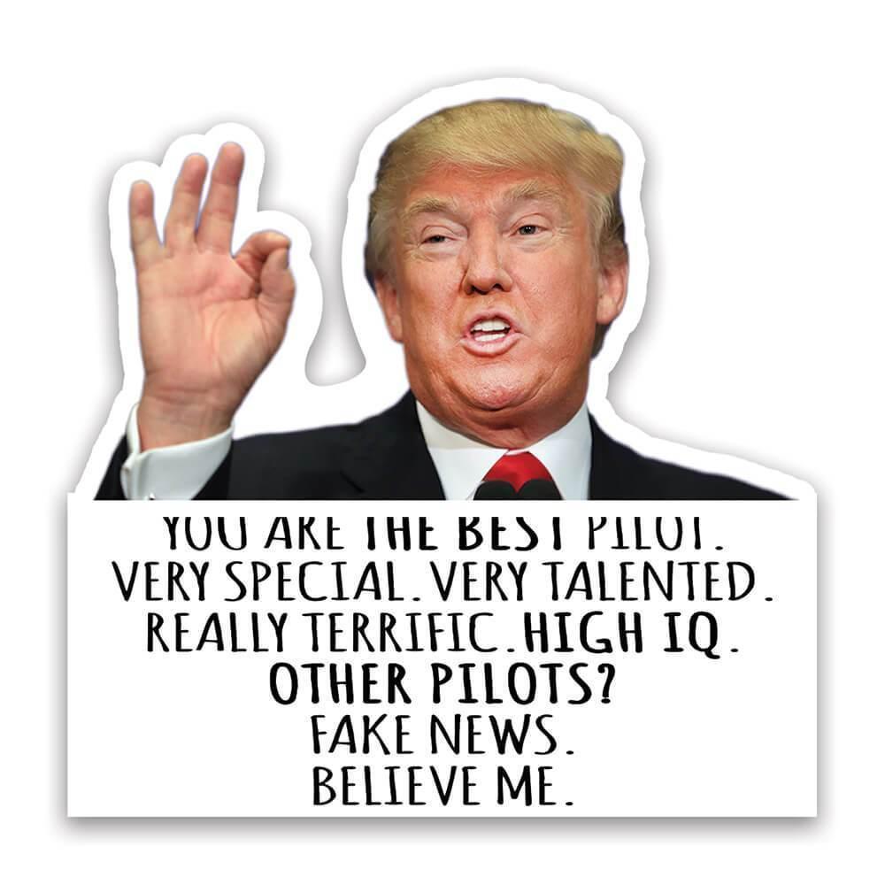 PILOT Funny Trump : Gift Sticker Best PILOT Birthday Christmas Jobs