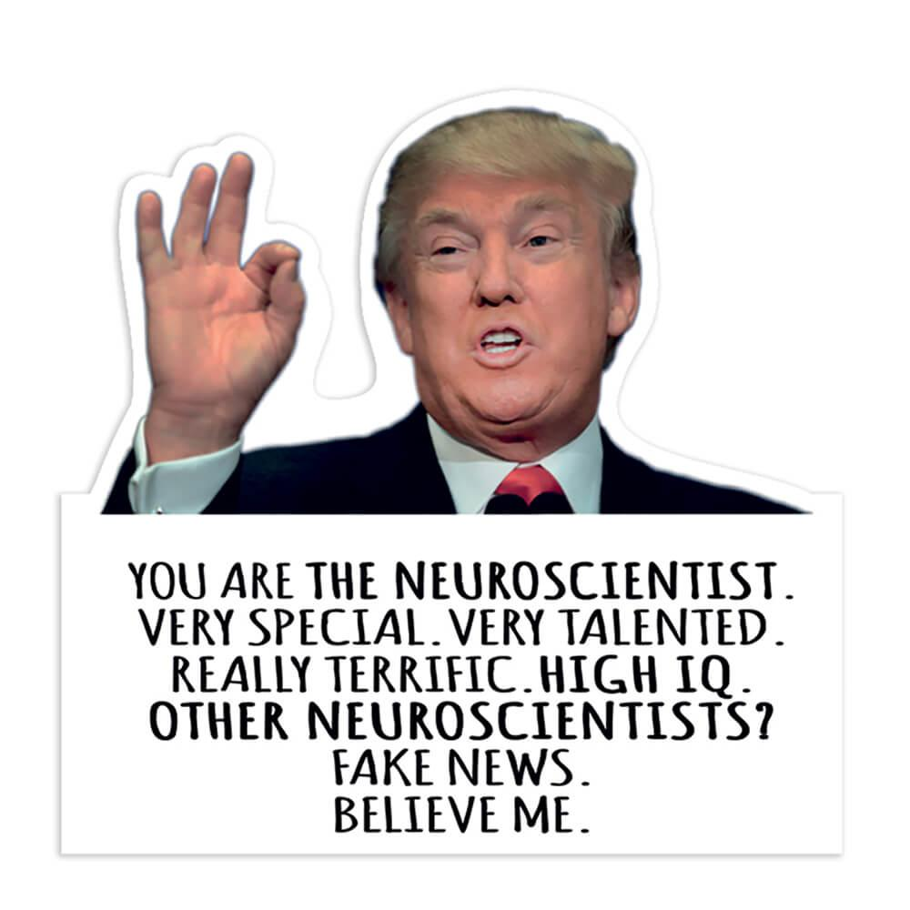 Neuroscientist Gift Funny Trump : Gift Sticker Best Neuroscientist Jobs Birthday Christmas