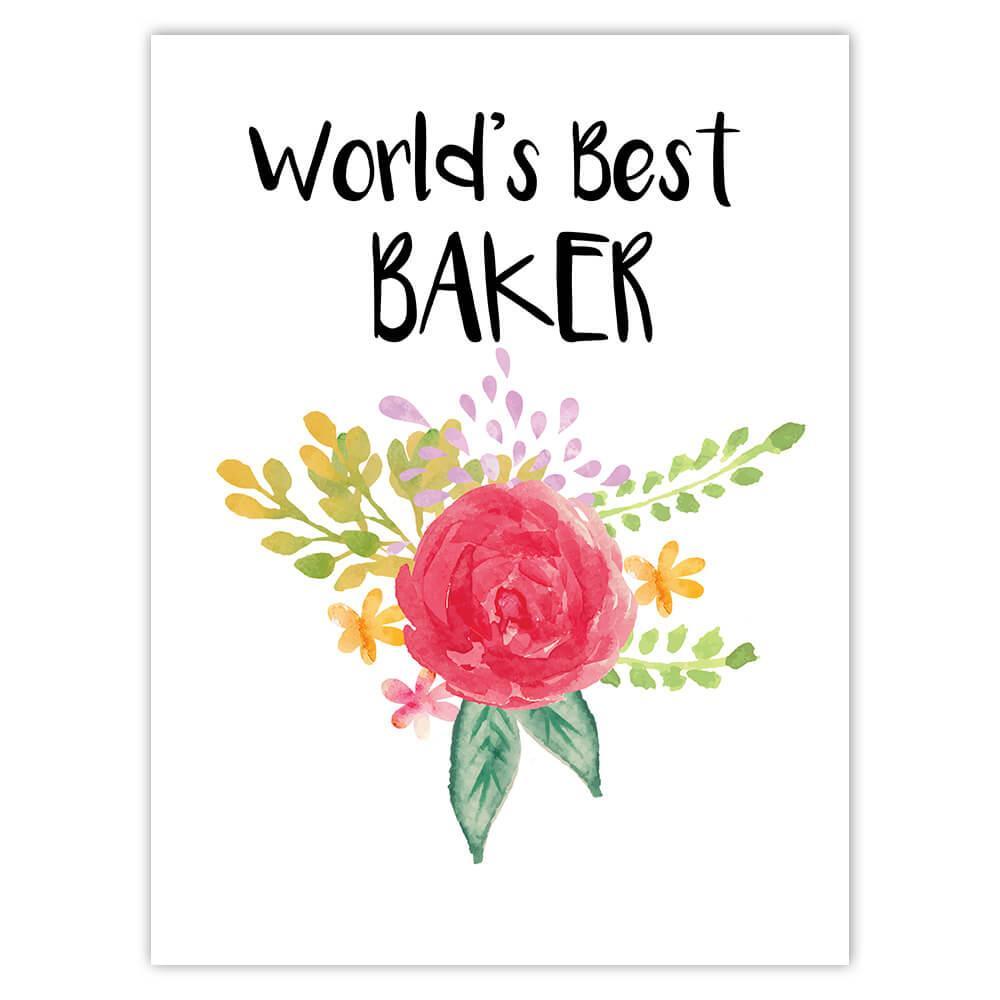 World's Best Baker : Gift Sticker Work Job Cute Flower Christmas Birthday