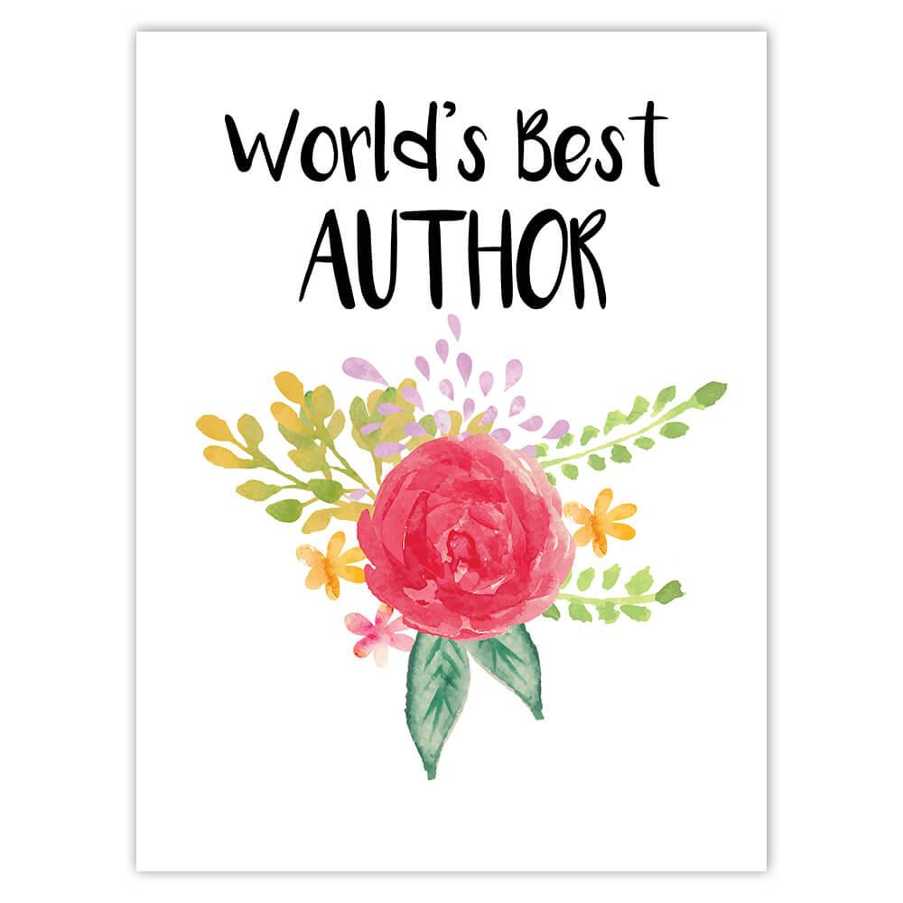 World's Best Author : Gift Sticker Work Job Cute Flower Christmas Birthday