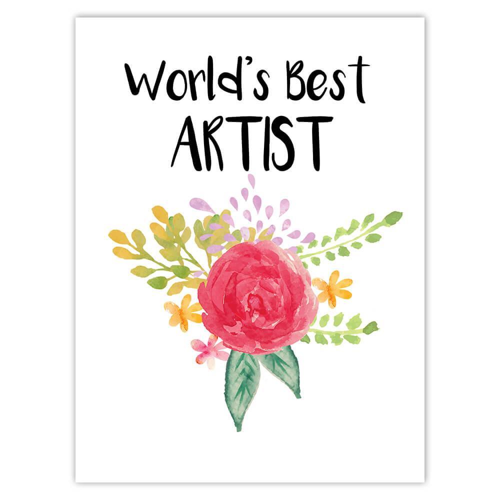 World's Best Artist : Gift Sticker Work Job Cute Flower Christmas Birthday