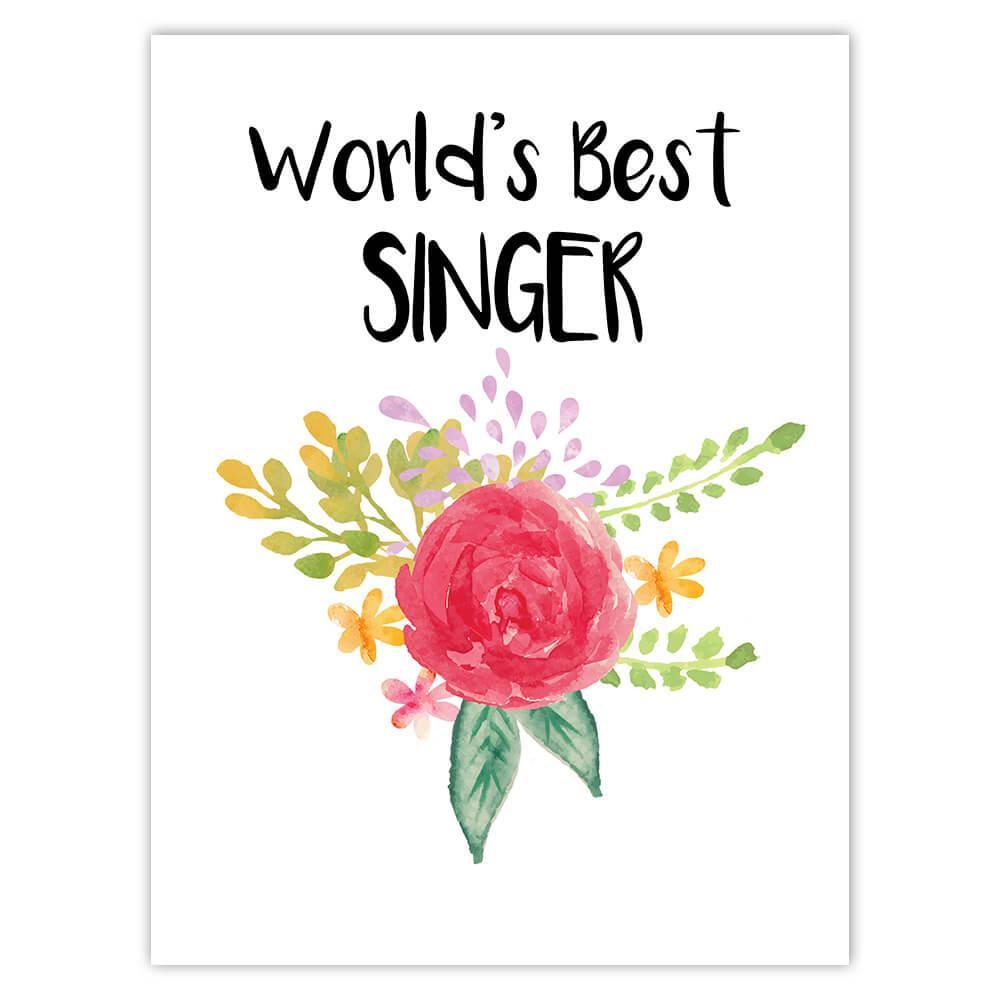 World's Best Singer : Gift Sticker Work Job Cute Flower Christmas Birthday