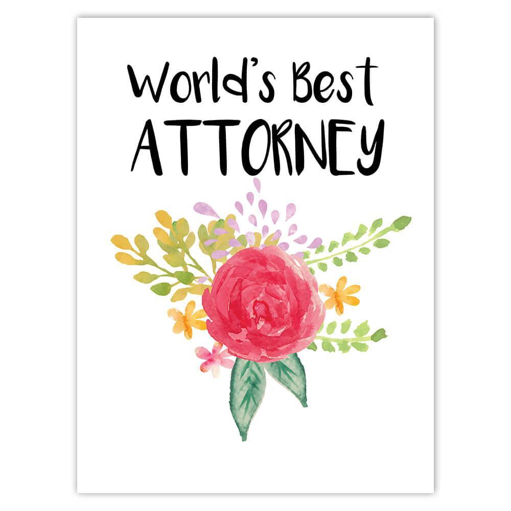 World's Best Attorney : Gift Sticker Work Job Cute Flower Christmas Birthday