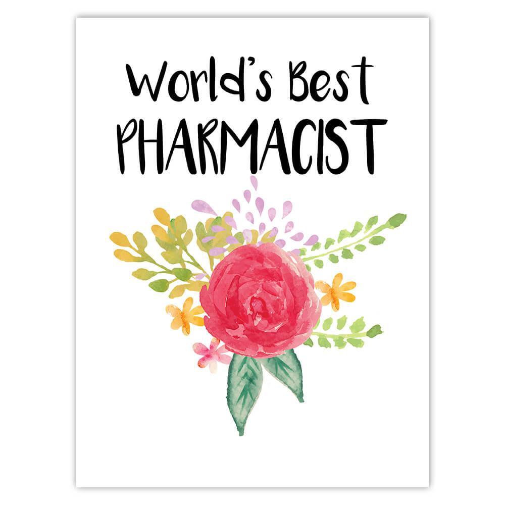 World's Best Pharmacist : Gift Sticker Work Job Cute Flower Christmas Birthday