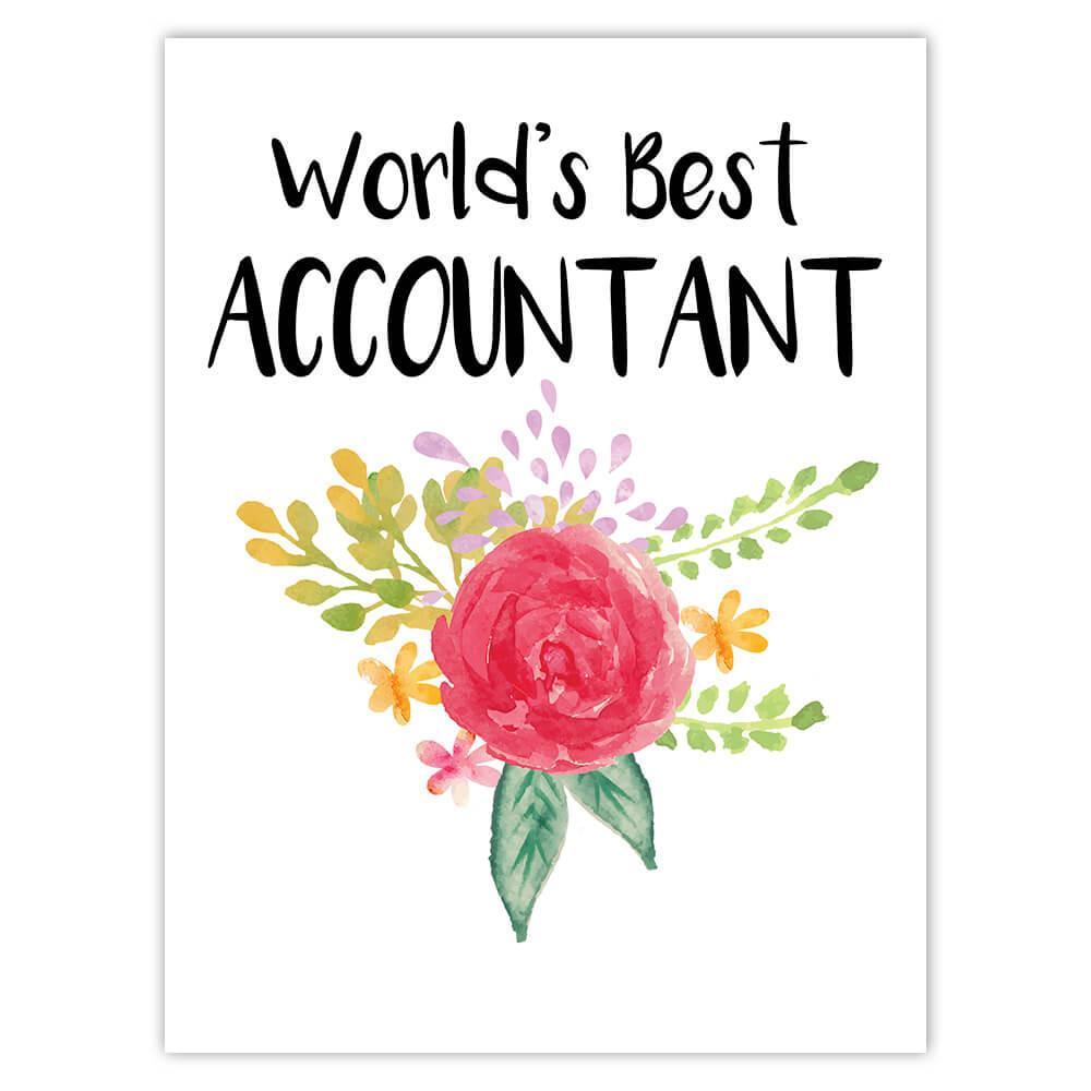 World's Best Accountant : Gift Sticker Work Job Cute Flower Christmas Birthday