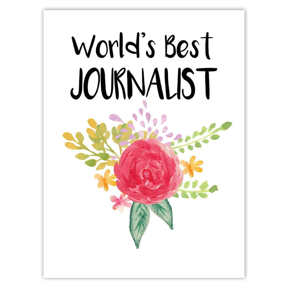 World's Best Journalist : Gift Sticker Work Job Cute Flower Christmas Birthday
