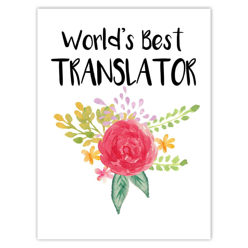 World's Best Translator : Gift Sticker Work Job Cute Flower Christmas Birthday