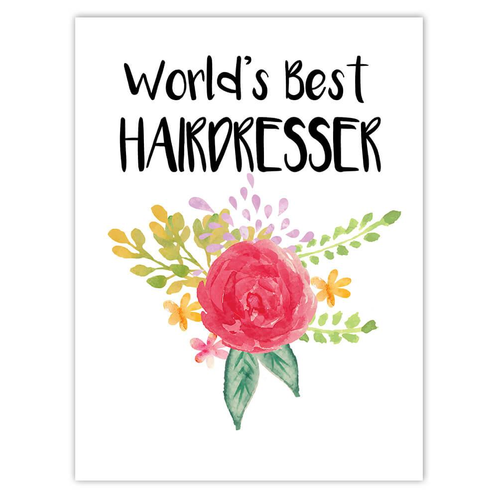 World's Best Hairdresser : Gift Sticker Work Job Cute Flower Christmas Birthday