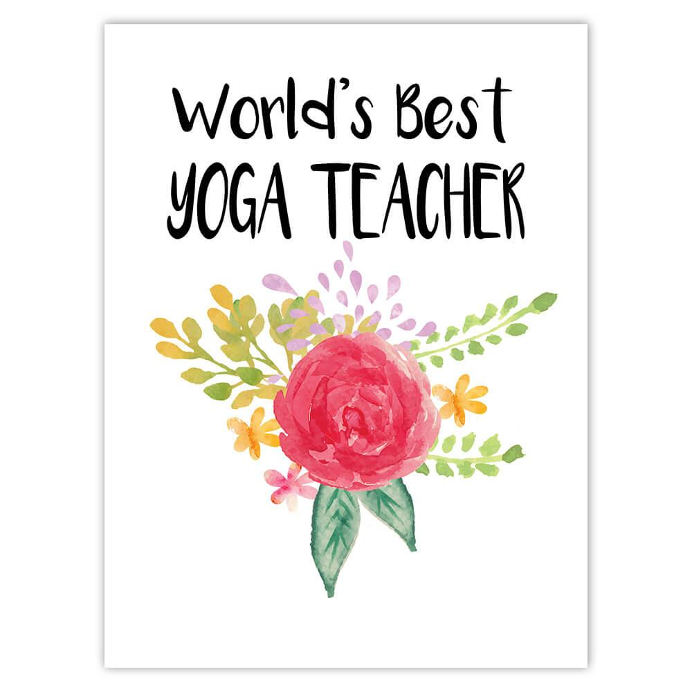 World's Best Yoga Teacher : Gift Sticker Work Job Cute Flower Christmas Birthday