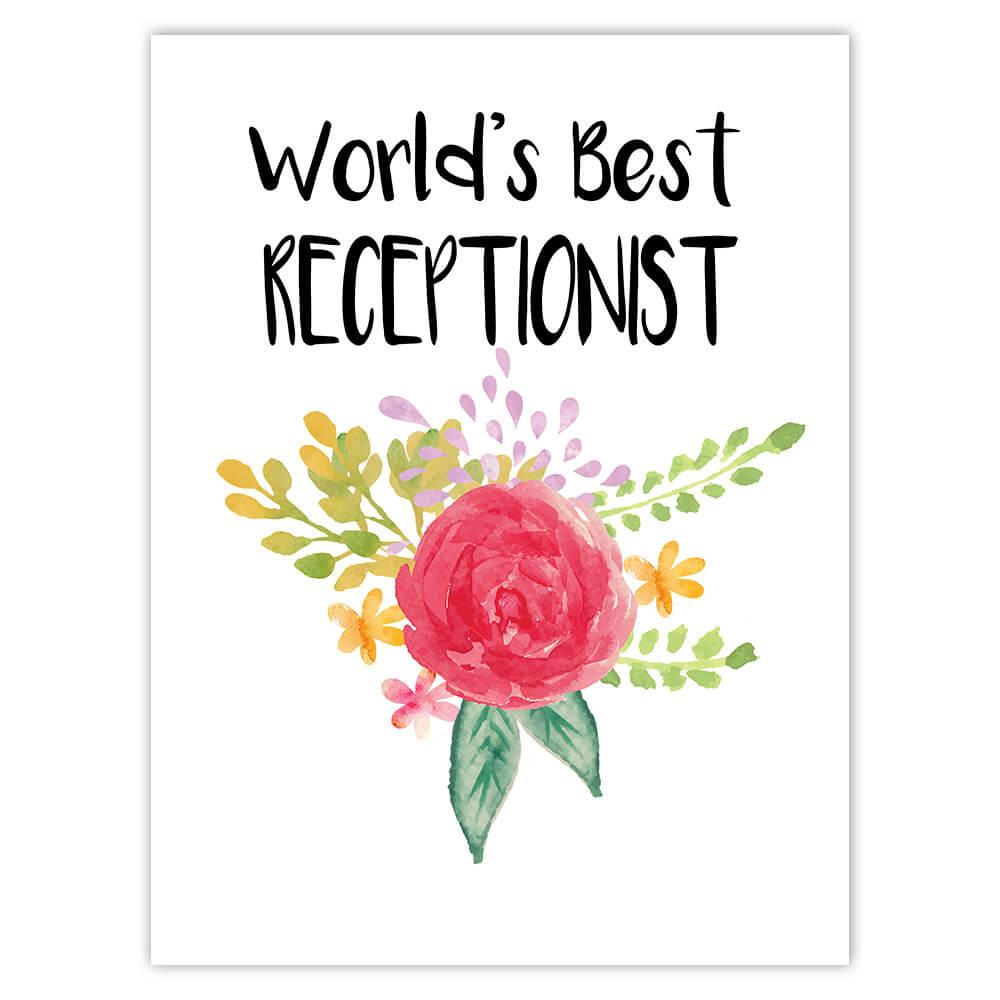 World's Best Receptionist : Gift Sticker Work Job Cute Flower Christmas Birthday