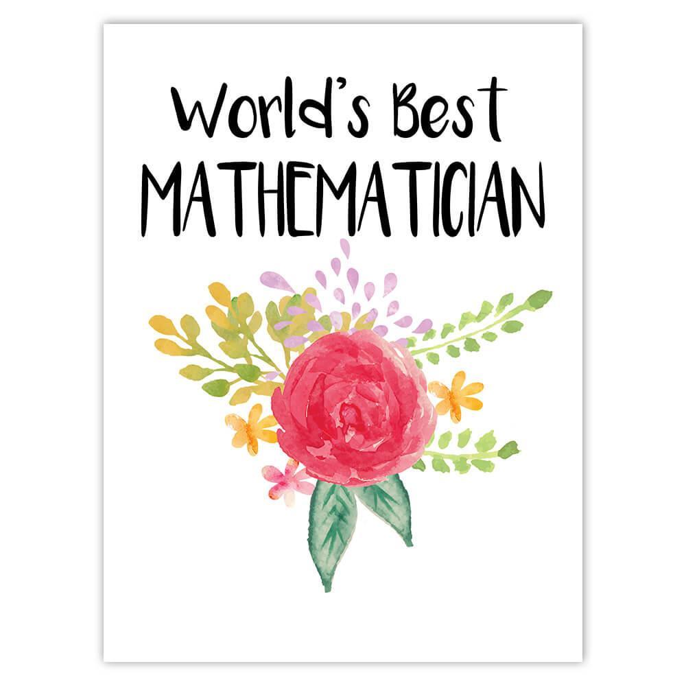 World's Best Mathematician : Gift Sticker Work Job Cute Flower Christmas Birthday