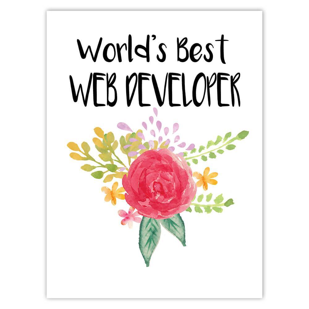 World's Best Web Developer : Gift Sticker Work Job Cute Flower Christmas Birthday