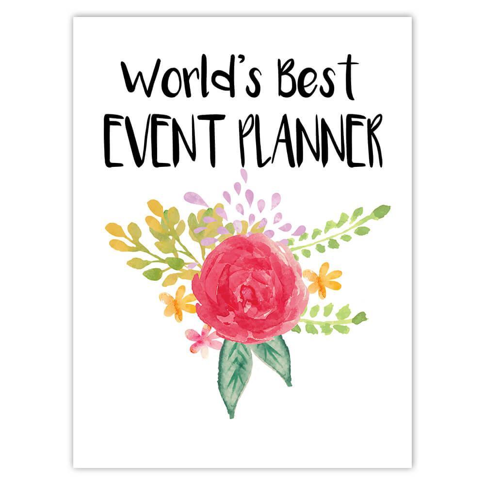 World's Best Event Planner : Gift Sticker Work Job Cute Flower Christmas Birthday