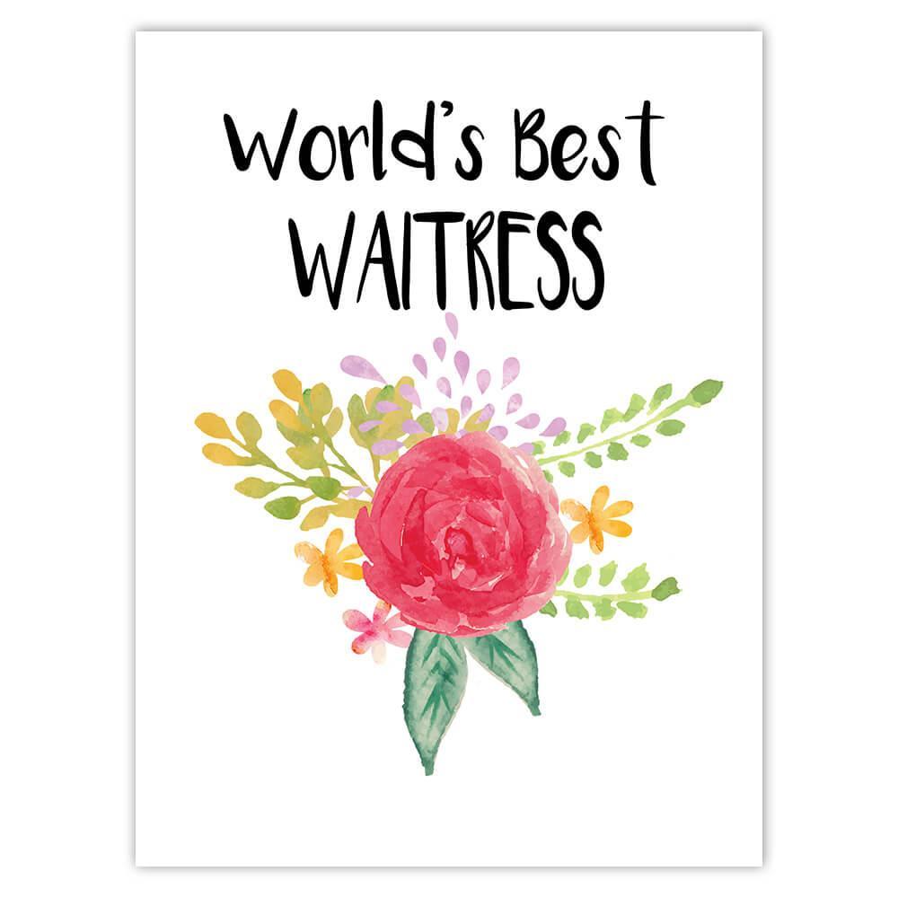 World's Best Waitress : Gift Sticker Work Job Cute Flower Christmas Birthday