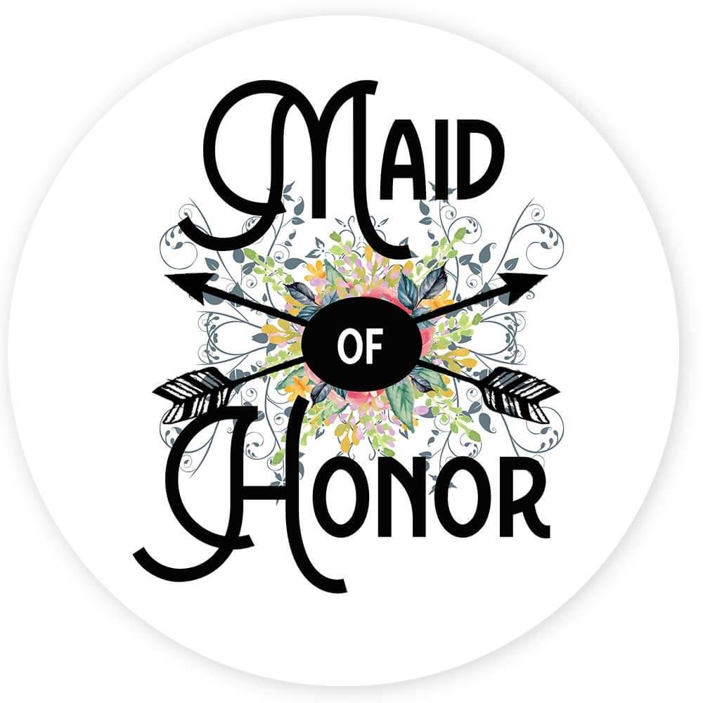 Maid of Honor : Gift Sticker Wedding Favors Bachelorette Bridal Party Engagement