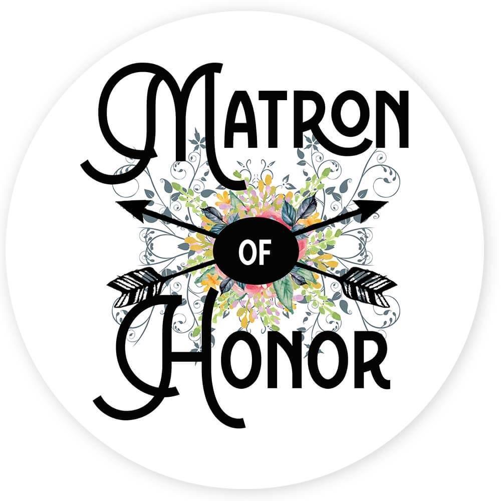 Matron of Honor : Gift Sticker Wedding Favors Bachelorette Bridal Party Engagement