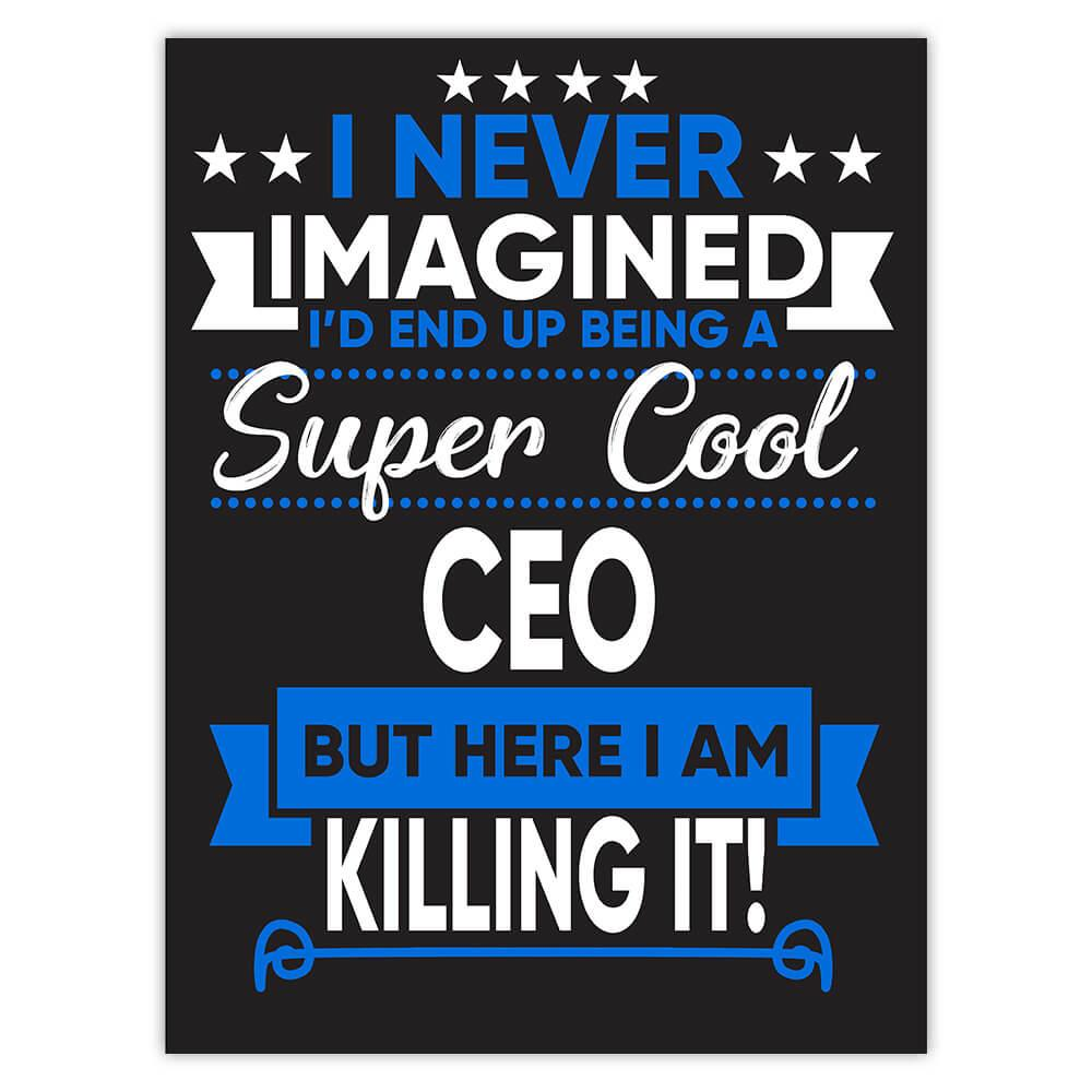 I Never Imagined Super Cool CEO Killing It : Gift Sticker Profession Work Job