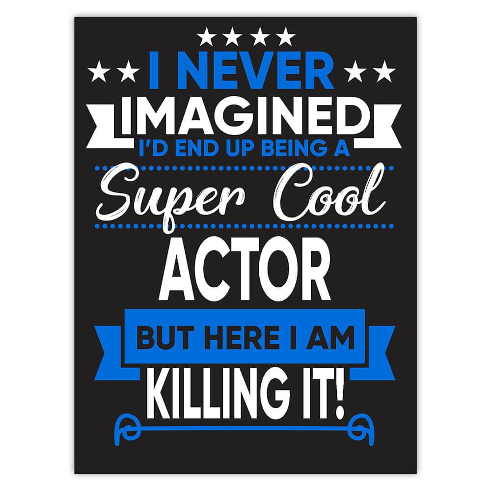 I Never Imagined Super Cool Actor Killing It : Gift Sticker Profession Work Job