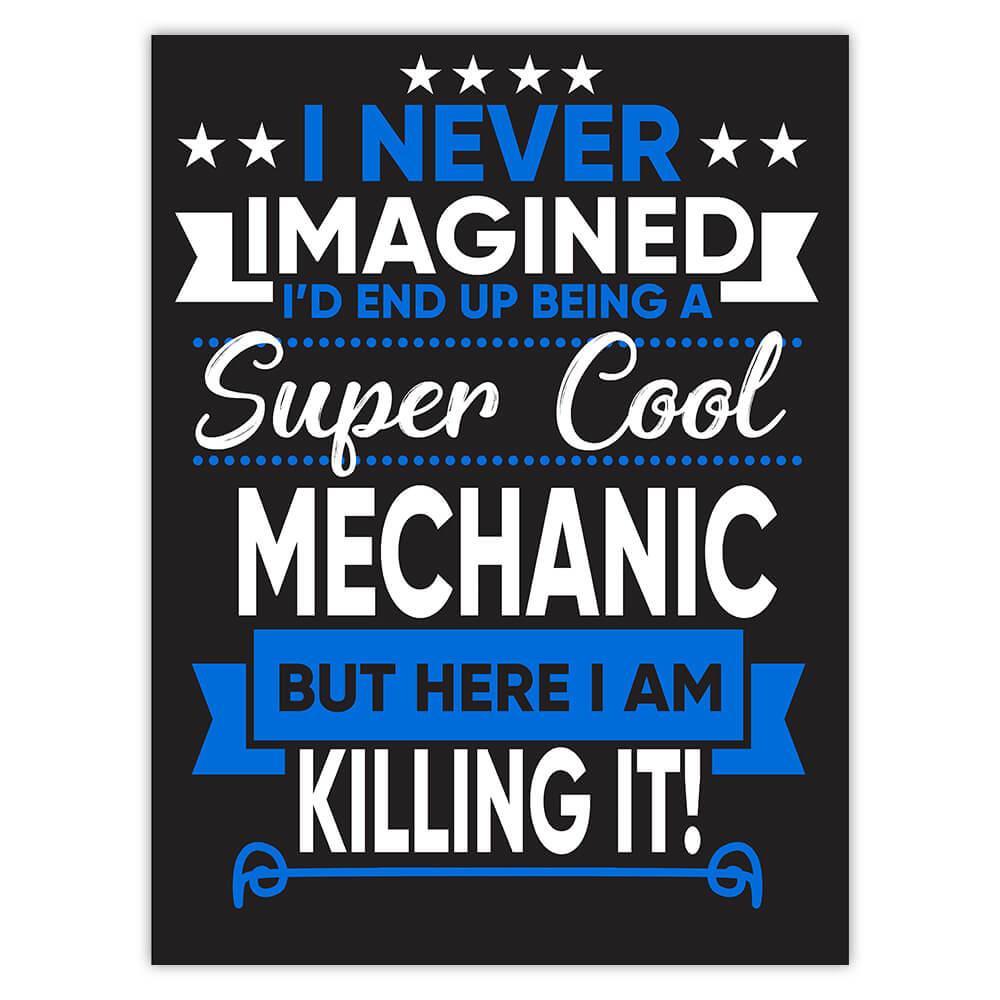 I Never Imagined Super Cool Mechanic Killing It : Gift Sticker Profession Work Job