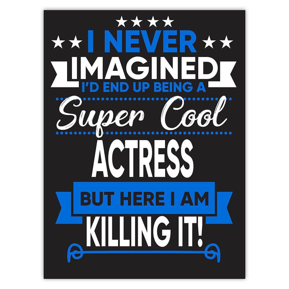 I Never Imagined Super Cool Actress Killing It : Gift Sticker Profession Work Job
