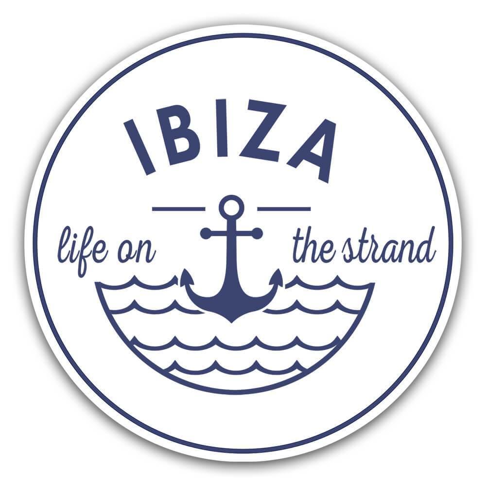 Ibiza Life on the Strand : Gift Sticker Beach Travel Souvenir Spain