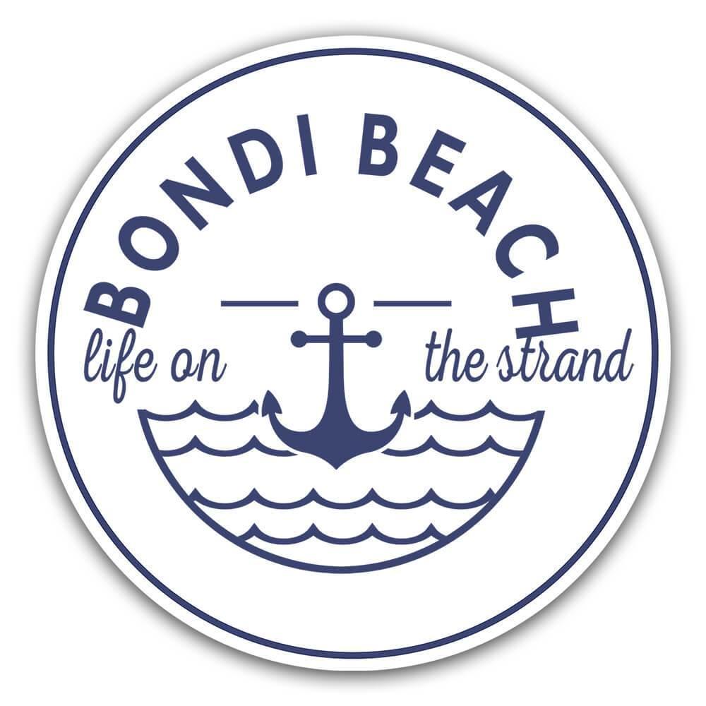 Bondi Beach Life on the Strand : Gift Sticker Beach Travel Souvenir Australia