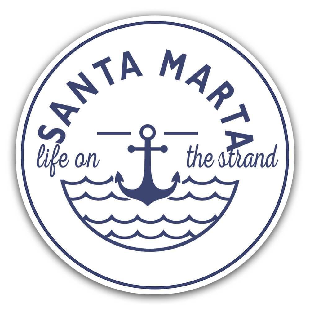 Santa Marta Life on the Strand : Gift Sticker Beach Travel Souvenir Colombia