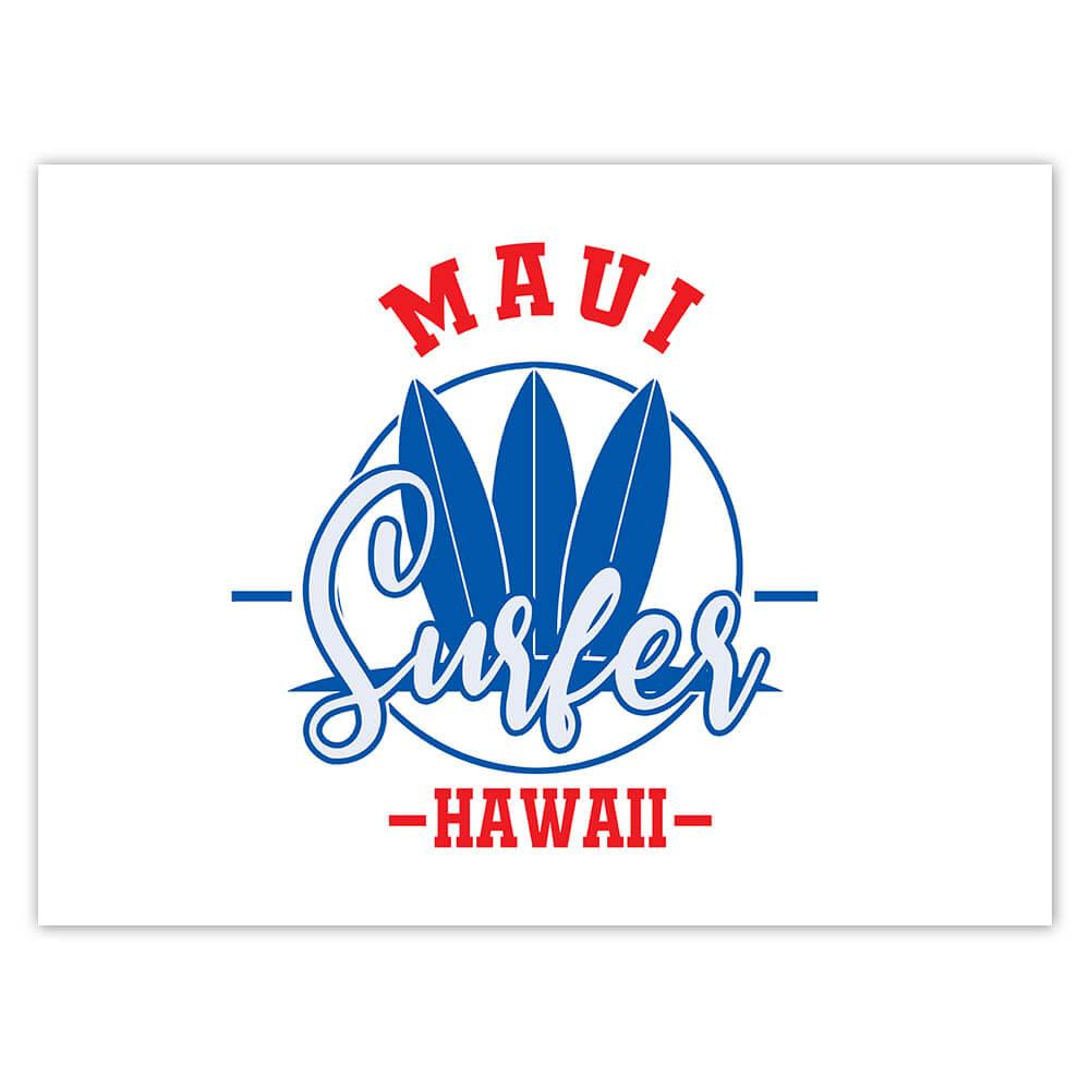 Maui Surfer Hawaii : Gift Sticker Tropical Beach Travel Vacation Surfing