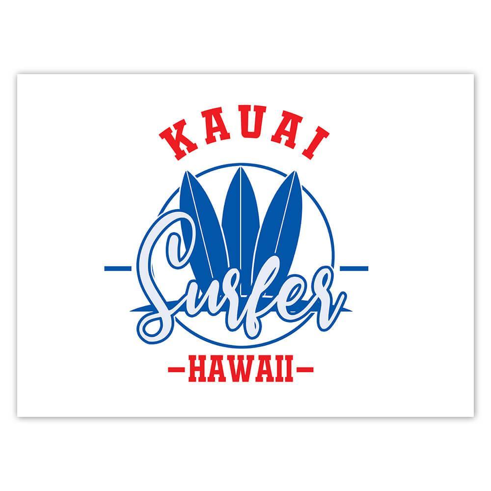 Kauai Surfer Hawaii : Gift Sticker Tropical Beach Travel Vacation Surfing