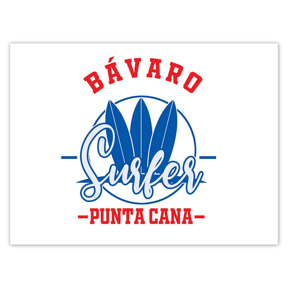 Bavaro Surfer Punta Cana : Gift Sticker Tropical Beach Travel Vacation Surfing