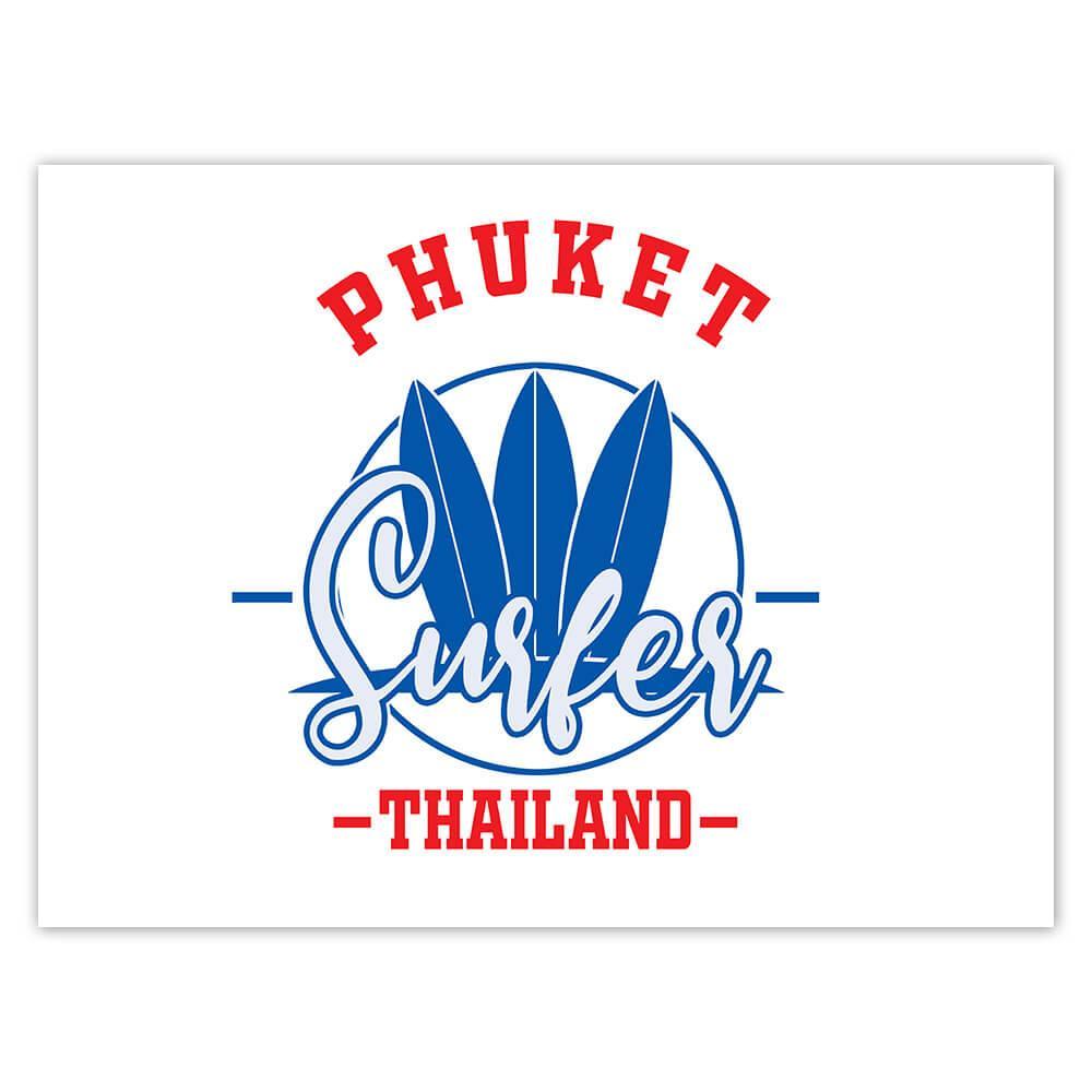 Phuket Surfer Thailand : Gift Sticker Tropical Beach Travel Vacation Surfing