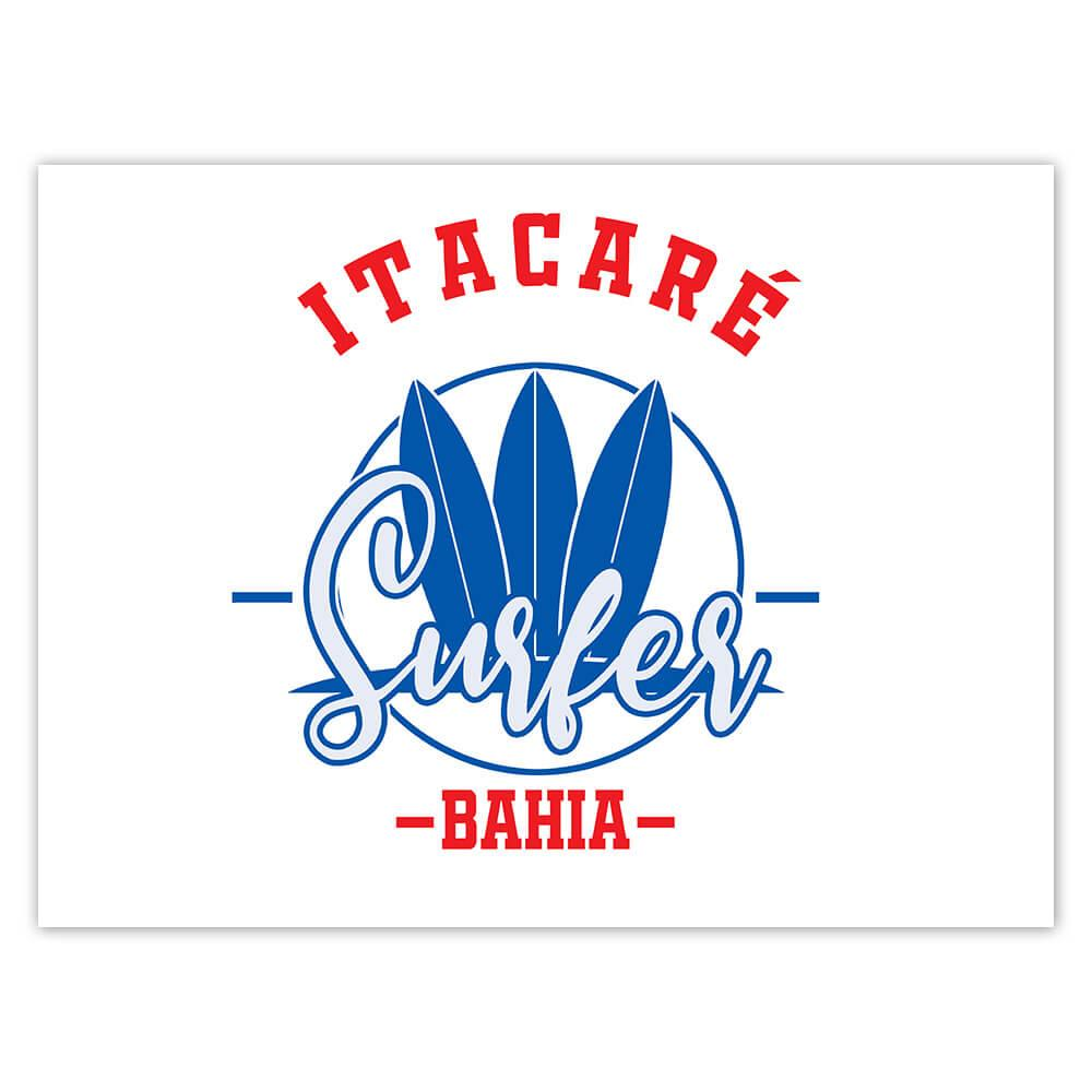 Itacare Surfer Brazil : Gift Sticker Tropical Beach Travel Vacation Surfing