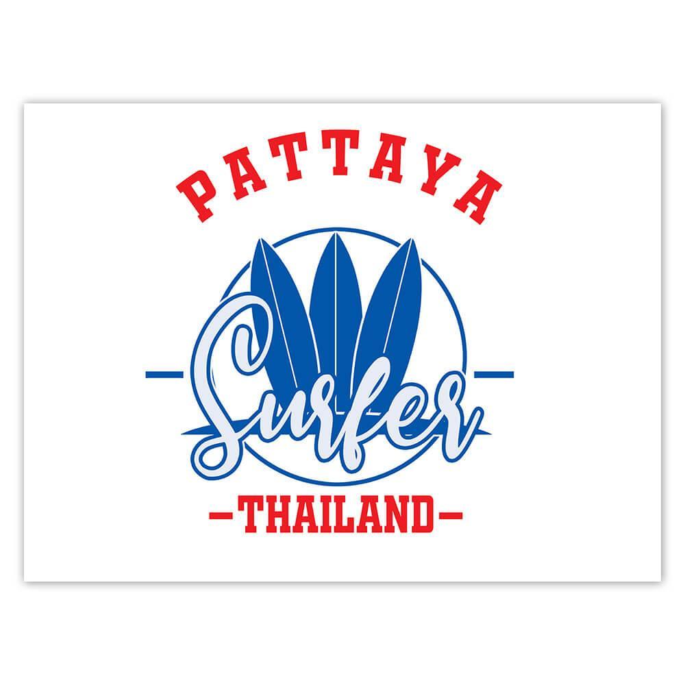 Pattaya Surfer Thailand : Gift Sticker Tropical Beach Travel Vacation Surfing