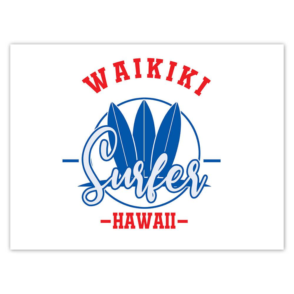 Waikiki Surfer Hawaii : Gift Sticker Tropical Beach Travel Vacation Surfing