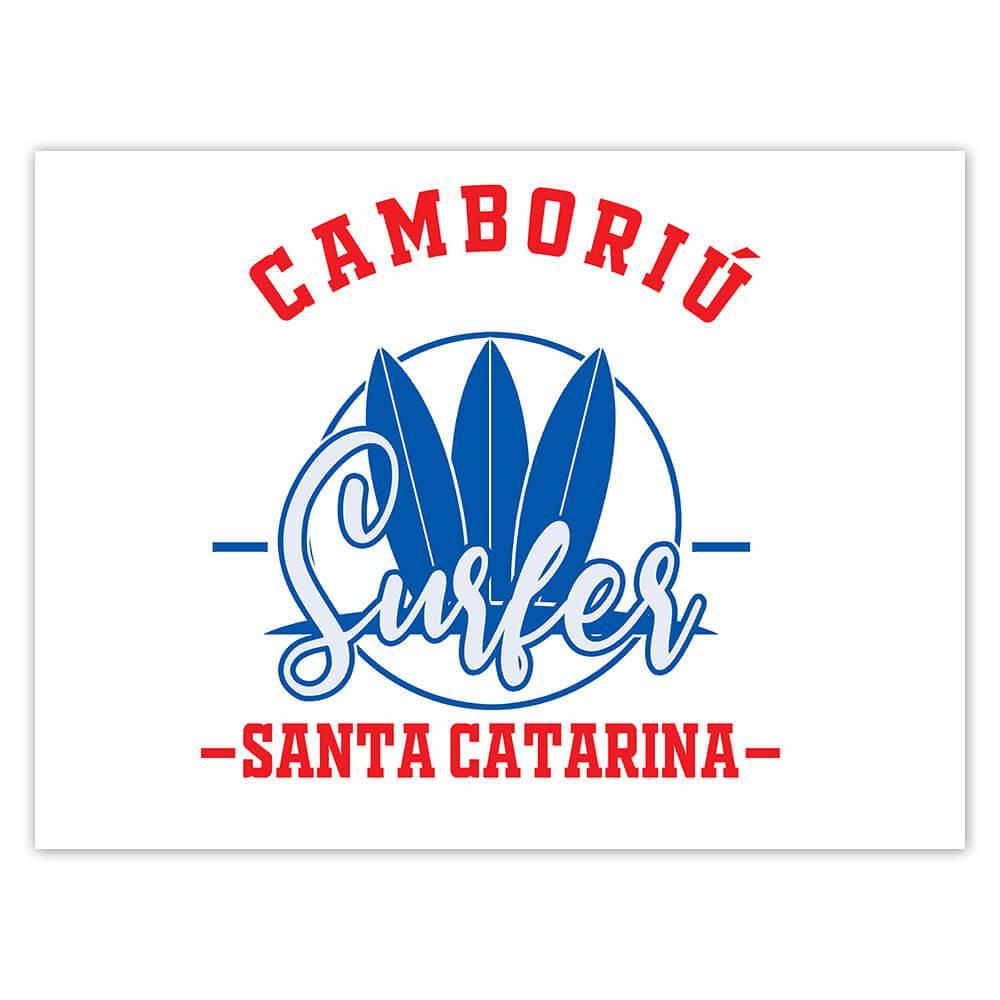 Camboriu Surfer Brazil : Gift Sticker Tropical Beach Travel Vacation Surfing