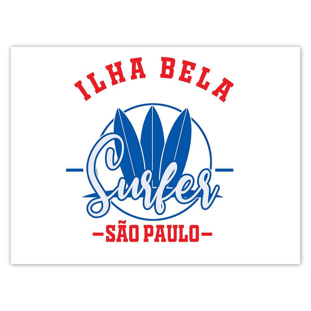 Ilha Bela Surfer Brazil : Gift Sticker Tropical Beach Travel Vacation Surfing