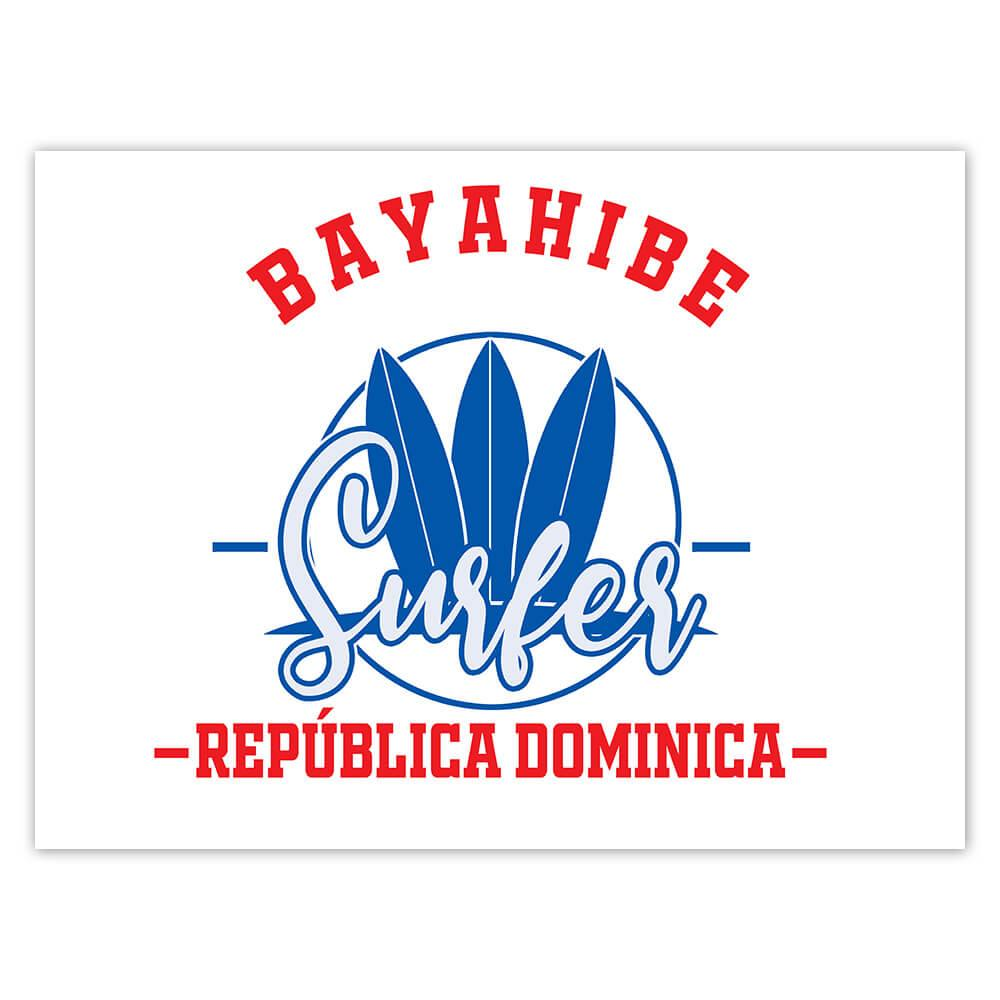 Bayahibe Surfer Dominican Republic : Gift Sticker Tropical Beach Travel Vacation Surfing